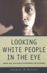 Looking White People in the Eye - Sherene H. Razack