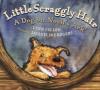 Little Scraggly Hair - Lynn Cullen