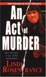 AN Act Of Murder - Linda Rosencrance