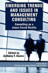 Emerging Trends and Issues in Management Consulting: Consulting as a Janus-Faced Reality (PB) - Anthony F Buono