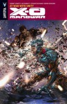 X-O Manowar Volume 5: At War with Unity Tp - Robert Venditti, Warren Simons, Cary Nord, Vincente Cifuentes