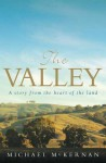 The Valley: A Story from the Heart of the Land - Michael McKernan