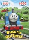 Bust My Buffers! (Thomas & Friends) - Wilbert Awdry