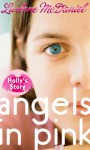 Holly's Story (Angels in Pink Series, #3) - Lurlene McDaniel