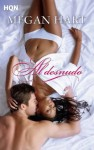 Al desnudo (HQN) (Spanish Edition) - Megan Hart, Maria Perea Peña