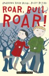 Roar, Bull, Roar! - Andrew Fusek Peters, Polly Peters