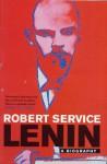 Lenin: A Biography - Robert Service