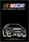 NASCAR: The Complete History - Greg Fielden, Auto Editors of Consumer Guide