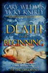 Death in the Beginning - Gary Williams, Vicky Knerly