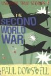 The Second World War - Paul Dowswell