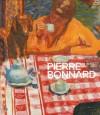 Pierre Bonnard - Evelyn Benesch, Ulf Kuster, Pierre Bonnard