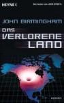 Das Verlorene Land - John Birmingham, Ronald Gutberlet