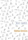 A Jello Horse - Matthew Simmons