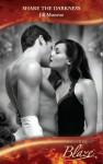 Share the Darkness (Mills & Boon Blaze) - Jill Monroe