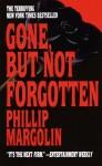 Gone, but Not Forgotten (Audio) - Phillip Margolin, Margaret Whitton