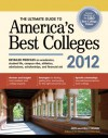 The Ultimate Guide to America's Best Colleges 2012 - Gen Tanabe, Kelly Tanabe