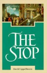 The Stop (Suny Series in Western Esoteric Traditions) - David Appelbaum