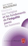 Discours sur l'origine et les fondements de l'inégalité parmi les hommes - Jean-Jacques Rousseau, Gérard Mairet