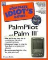 Complete Idiot's Guide to PalmPilot & Palm III - Preston Gralla