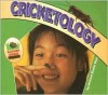 Cricketology - Michael Elsohn Ross, Darren Erickson, Brian Grogan