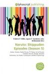 Naruto: Shippuden Episodes (Season 5) - Frederic P. Miller, Agnes F. Vandome, John McBrewster