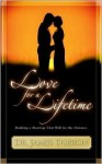 Love for a Lifetime : Building a Marriage That Will Go the Distance - James C. Dobson