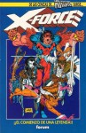 X-Force: ¡El comienzo de una leyenda! (Colección One-Shot #1) - Fabian Nicieza, Rob Liefeld