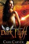 Dark Flight - Cassi Carver
