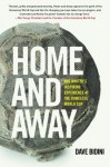 Home and Away: One Writer's Inspiring Experience at the Homeless World Cup of Soccer - Dave Bidini