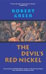 Devil's Red Nickel - Robert Greer