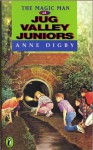 The Magic Man at Jug Valley Juniors (Puffin Books) (Jug Valley Juniors #6) - Anne Digby, Piers Sanford