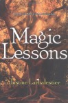 Magic Lessons - Justine Larbalestier