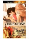Trouble in Chaps - Ciana Stone