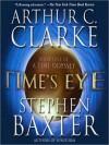 Time's Eye - John Lee, Stephen Baxter, Arthur C. Clarke