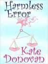 Harmless Error - Kate Donovan
