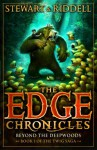Beyond the Deepwoods: First Book of Twig (The Edge Chronicles, #4) - Paul Stewart, Chris Riddell