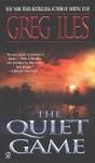Quiet Game - Greg Iles