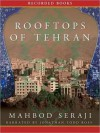 Rooftops of Tehran (MP3 Book) - Mahbod Seraji, Jonathan Todd Ross