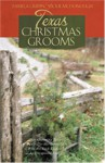 Texas Christmas Grooms - Vickie McDonough, Pamela Griffin