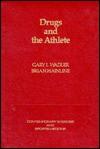 Drugs and the Athlete - Gary I. Wadler