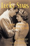 Lucky Stars: Janet Gaynor And Charles Farrell - Sarah Baker