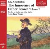 The Innocence of Father Brown Vol. 2 (Complete Classics) - G.K. Chesterton, David Timson