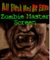 Zombie Masters Screen - M. Alexander Jurkat, Derek Guder, Darren Evans, George Vasilakos, Christopher Shy, Al BrunoIII, C.J. Carella, Colin Chapman, Ben Monroe, Brad Rigney
