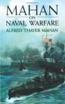 Mahan on Naval Warfare (Dover Maritime) - Alfred Thayer Mahan