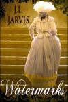 Watermarks - J.L. Jarvis