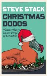 Christmas Dodos: Festive Things on the Verge of Extinction - Steve Stack