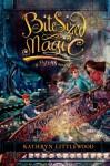 Bite-Sized Magic - Kathryn Littlewood