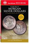 A Guide Book Of Us Morgan Silver Dollars: A Complete History and Price Guide (Official Red Book) (Official Red Book) - Q. David Bowers, Leroy C. Van Allen