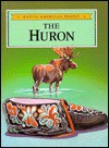 The Huron - Craig A. Doherty, Katherine M. Doherty