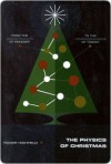 The Physics of Christmas - Roger Highfield